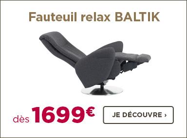 Nouveau fauteuil relax BALTIK design et ergonomique