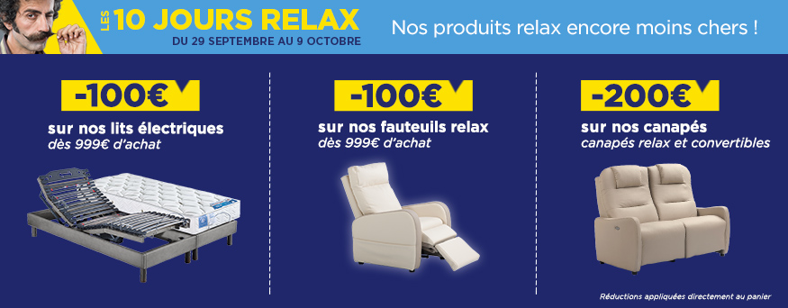 promotion les 10 jours relax avec des remises sur les lits lectriques et sur tous nos fauteuils. Black Bedroom Furniture Sets. Home Design Ideas